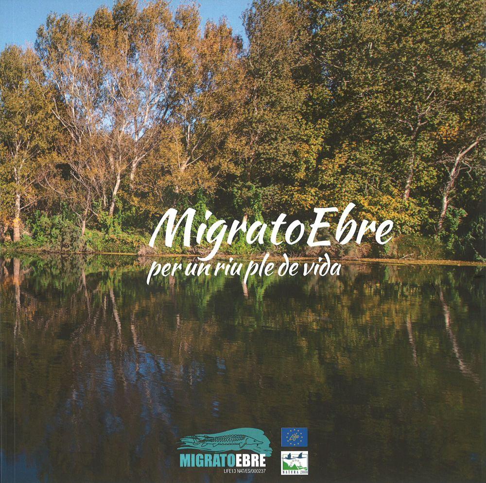 """Museu de les Terres de l´Ebre : agenda : Presentació del llibre """"MigratoEbre. Per un riu ple de vida"""""""