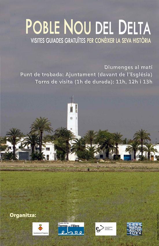 Museu de les Terres de l´Ebre : agenda : NOU PRODUCTE TURÍSTIC BASAT EN L'ARQUITECTURA I LA HISTÒRIA DEL POBLE NOU DEL DELTA