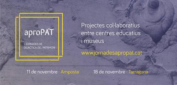 Museu de les Terres de l´Ebre : agenda : Jornades AproPA'T 2017. Projectes col·laboratius entre centres educatius i museus