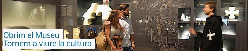 Obrim el Museu. Tornem a viure la cultura
